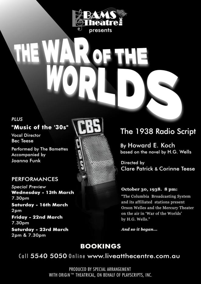 War Of The Worlds WOTW BAMS Theatre Beaudesert Scenic Rim The Centre